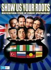 Show Us Your Roots (DVD, 2005) REGION ALL PAL - Excelllent - VGC