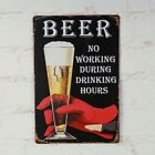 NO WORKING BEER Retro poster Vintage metal Tin signs Home Pub wall decor