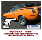 GE-QG-257 1970 PLYMOUTH BARRACUDA - HOCKEY STICK STRIPE with 383 - DECAL KIT  for sale