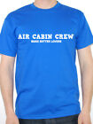 AIR CABIN CREW MAKE BETTER LOVERS- Flying / Aeroplanes Themed Men's T-Shirt