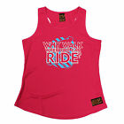 Why Walk When U Can Ride RLTW WOMENS DRY FIT VEST singlet cycling cycle birthday