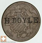 1865 Two Cent Piece H Doyle Counter Stamp *1455