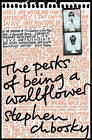 The Perks of Being a Wallflower by Stephen Chbosky (Paperback, 2009)