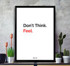 "Bruce Lee Quote ""Don't Think. Feel."" Motivational Poster Print Quote Wall Art"
