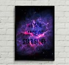 "Carl Sagan Cosmos ""We Are Made Of Star Stuff"" Space Quote Poster Print Wall Art"