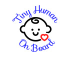 Tiny Human on Board vinyl decal sticker for car window Safety Sign Baby on Board