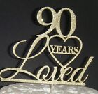 Plain or Glitter - 90 years Loved with heart CARD Cake Topper Birthday ninety