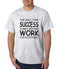 Bayside Made USA T-shirt Only Time Success Comes Before Work Dictionary