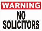 Warning No Solicitors Sign. Size Options. Soliciting Handbills Handouts Solicit