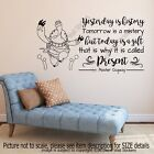 Yesterday is history, it is called Present Quote wall art Decals Vinyl Stickers