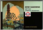 KEW GARDENS - Art for London Transport ... a book of 30 color postcards