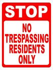 Stop No Trespassing Residents Only Sign. Size Options. Prevent Trespassers
