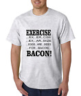 Bayside Made USA T-shirt Exercise Eggs Are Sides For Bacon Breakfast