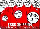 THING 1 THING 2 DR.SEUSS T SHIRT ALL SIZES ADULT  YOUTH SIZES TODDLER INFANT
