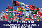 AFRICAN COUNTRY FLAG 3FTx2FT QUALITY POLYESTER FLAGS CHOOSE YOUR DESIGN