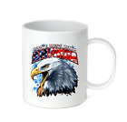 Coffee Cup Mug Travel 11 15 Oz Patriotic Don't Mess With American Eagle USA