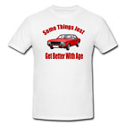 Ford Granada Mk 1 Classic Car Things Get Better With Age Printed T Shirt Retro