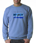 Gildan Crewneck Sweatshirt Hockey Feel Energy Discover Passion Electrifying