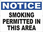 Notice Smoking Permitted in this Area Sign. Size Options. Allowed to Smoke