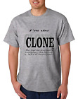 Unique T-shirt Gildan I'm The Clone Real Me is Someplace Else Having Fun