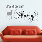 Harry Potter Quote - After All This Time? Always Vinyl Wall Art Sticker Decal