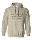 hooded Sweatshirt Hoodie Sorry Don't Know Words Small Enough You Understand