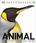 Animal : The Definitive Visual Guide, 3rd Edition by DK Book