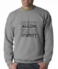 Oneliner crewneck SWEATSHIRT Wouldn't Have To Manager My Anger People Stupidity