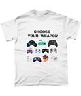 Choose Your Weapon T-Shirt Console Gamer Funny Gaming Video Games Adult Tee