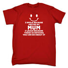 Funny Kids Childrens T-Shirt tee TShirt - I Smile Because Youre My Mum