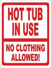 Hot Tub in Use No Clothing Allowed Sign. Size Options. Pool Spa Nudity Signs $17.99 USD on eBay