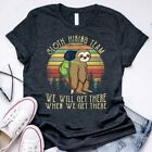 Sloth Hiking Team We Will Get There Funny Vintage T-shirt Funny Vintage T-shirt