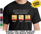 Funny How To Hunt Like Redneck Outdoor Sports Mens Short Or Long Sleeve T Shirt