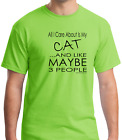 T-shirt Pets All I care About Is My Cat Like Maybe 3 People