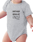 Infant Creeper Bodysuit T-shirt Don't Make Me Call My Uncle