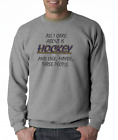 Gildan Long Sleeve T-shirt All I Care About Is Hockey Maybe 3 People