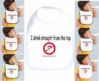 Rabbit Skins Infant Cotton Snap Bib I Drink Straight From The Tap