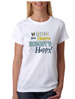 Mother's Day T-shirt if mom ain't happy ain't nobody happy Mother Mommy