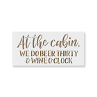 At The Cabin Beer Wine Sign Stencil - Durable & Reusable Mylar Stencils