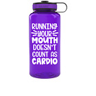 Running Your Mouth Doesn't Count As Cardio Water Tracker Bottle