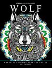 Wolf Mandalas Coloring Book for Adults: Wolf and Mandala Pattern for Relaxati<|