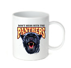 Coffee Cup Mug Travel 11 15 Oz School Team Mascot Panthers Don't Mess With