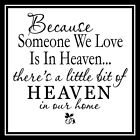 Because Someone We Love Letter Sticker Vinyl Memorial