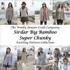 SIRDAR BIG BAMBOO SUPER CHUNKY KNITTING PATTERN COLLECTION - 8 DESIGNS 32 TO 54""