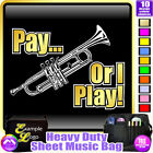 Trumpet Pay or I Play - Sheet Music & Accessories Custom Bag by MusicaliTee