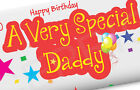 FATHER'S BIRTHDAY GIFT CHOCOLATE BAR WRAPPER DADDY DAD GRANDAD VERY SPECIAL