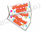 BIRTHDAY GIFT CHOCOLATE BAR WRAPPER VERY SPECIAL MUMMY DADDY TEACHER GRANDAD NAN