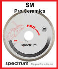 SM Pro Ceramic - Spectrum Diamond Tile Cutting Blade
