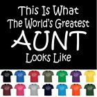 Worlds Greatest AUNT Funny Mothers Day Birthday Christmas Shower Gift T Shirt