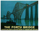 FORTH BRIDGE.. Edinburgh Scotland Vintage LNER  Railway Poster A1,A2,A3,A4 Sizes